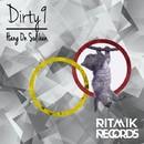 Hang On Suliban/Dirty9