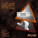 RETNE Remixes/Crowd Controlol