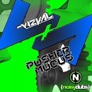 Pusher / Mucus/Vizual