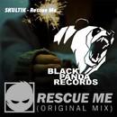 Rescue Me/Skultik