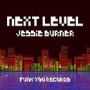 Next Level/Jessie Burner