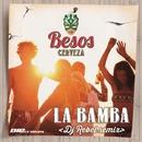 La Bamba (Dj Rebel Remix)/Besos