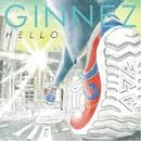 HELLO/GINNEZ