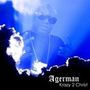 Krazy 2 Christ/Agerman