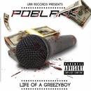 Life Of A GreezyBoy/PoBlakk