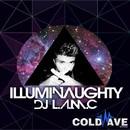Illuminaughty/DJ L.a.m.c