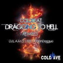 Dragging To Hell Remixes/Coldbeat
