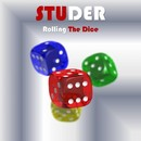Rolling The Dice/Studer