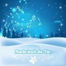 Macht hoch die Tür/Weihnachts Lieder