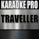 Traveller (Originally Performed by Chris Stapleton) [Instrumental Version}/Karaoke Pro