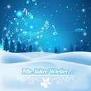 Alle Jahre wieder/Weihnachtsmusik