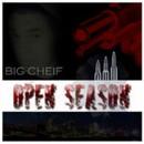 Open Season/Big Cheif