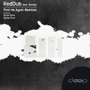 Find Me Again Remixes/RedDub