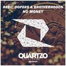 No Money/Rebu