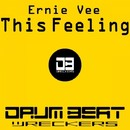 This Feeling/Ernie Vee