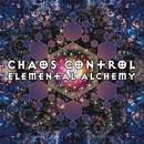 Elemental Alchemy/Chaos Control