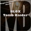 Tomb Raider/Blox