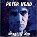 King Of The Cross/Peter Head