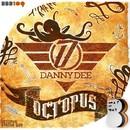 Octopus/Danny Dee