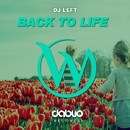 Back To Life/Dj Left