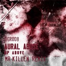 Up Above/Aural Abuse