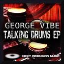 Talking Drums EP/George Vibe