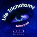 Life Trichotomy Reincarnated EP/BB3 Dynamics