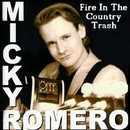 Fire In The Country Trash/Micky Romero