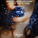 Apart Together/Sensekraft