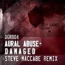 Damaged/Aural Abuse