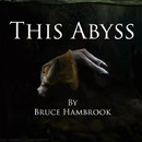 This Abyss/Bruce Hambrook