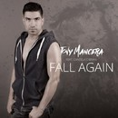 Fall Again/Tony Mancera