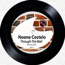 Through The Wall/Noone Costelo