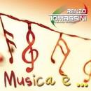 Musica è/Renzo Tomassini
