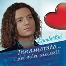 Innamorato...dei miei successi/Omar Lambertini