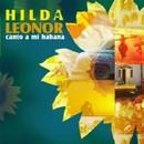 Canto a mi habana/Hilda Leonor