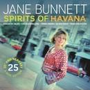 Spirits of Havana / Chamalongo  - 25th Anniversary Deluxe/Jane Bunnett