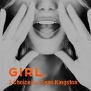 Girl (feat. Sean Kingston)/3Choice