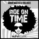 Ride On Time (feat. Alfreda Gerald)/Mobin Master and Trillogee