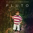 Pluto/JOE HERTLER & THE RAINBOW SEEKERS