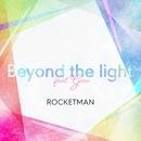 Beyond the light feat. GOW/ROCKETMAN