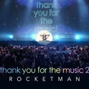 thank you for the music 2/ROCKETMAN