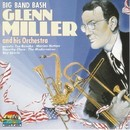 Big Band Bash/Glenn Miller And His Orchestra