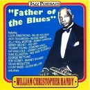 Father Of The Blues/William Christopher Handy