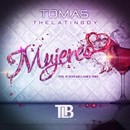 Mujeres/Tomas the Latin Boy