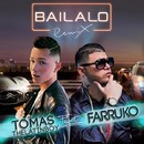 Bailalo (Remix) [feat. Farruko]/Tomas the Latin Boy