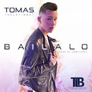 Bailalo/Tomas the Latin Boy