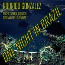 One Night in Brazil/Rodrigo Gonzalez
