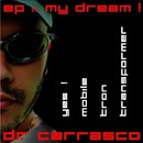 My Dream/Dr. Carrasco
