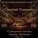 Classical Treasures Composer Series: Anton Webern Edition, Vol. 1 (EP)/Gidon Kremer